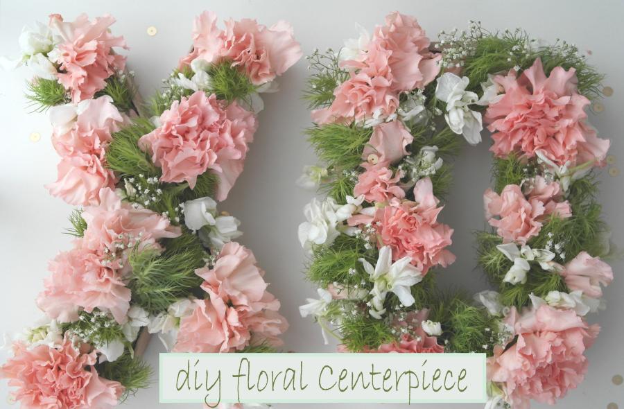 Diy Monogram Floral Centerpiece